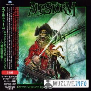 Alestorm - Captain Morgan's Revenge: 10th Anniversary Edition [2CD Japanese Edition] FLAC 2018