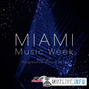 Miami Music Week [Best Of Progressive House 2018] MP3 2018