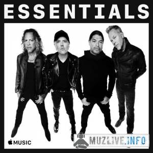 Metallica - Essentials MP3 2018