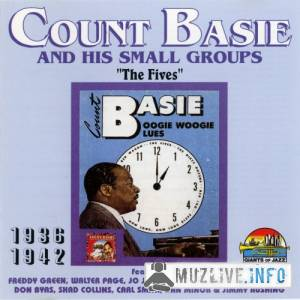 Count Basie & His Small Groups - The Fives 1936-1942 MP3 1996