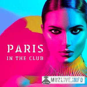 Paris In The Club (MP3)