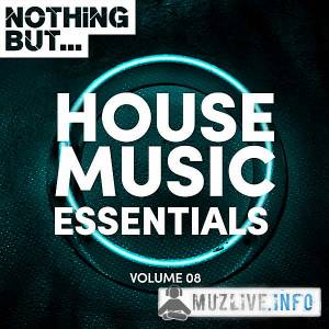 Nothing But... House Music Essentials Vol.08 (MP3)