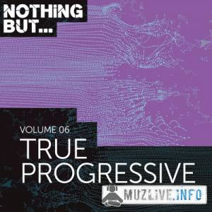 Nothing But... True Progressive Vol.06 (MP3)