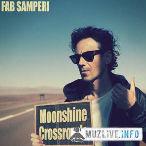 Fab Samperi - Moonshine Crossroads MP3 2018