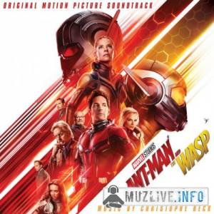 Christophe Beck - Человек-муравей и Оса / Ant-Man And The Wasp FLAC 2018