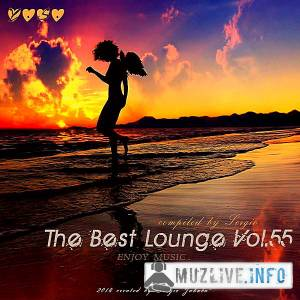 The Best Lounge Vol.55 [Compiled by Sergio] (MP3)