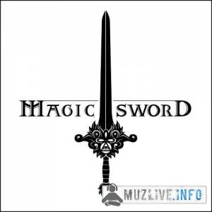 Magic Sword - Volume 1 | Legend EP FLAC 2016