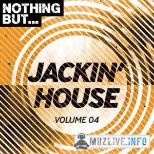 Nothing But... Jackin' House Vol.04 (MP3)