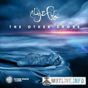 Aly & Fila - The Other Shore (FLAC)