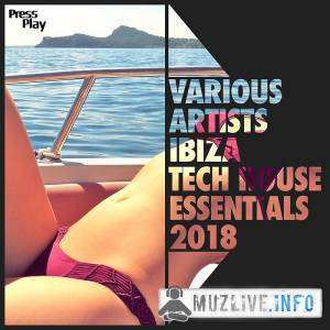 Ibiza Tech House Essentials 2018 (MP3)