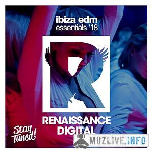 Ibiza EDM Essentials 18 MP3 2018