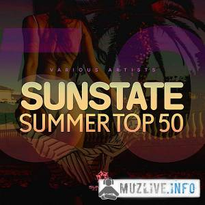 Sunstate Summer Top 50 MP3 2018