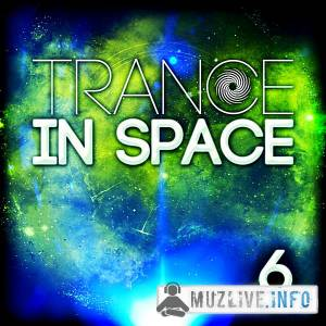 Trance In Space 6 MP3 2018