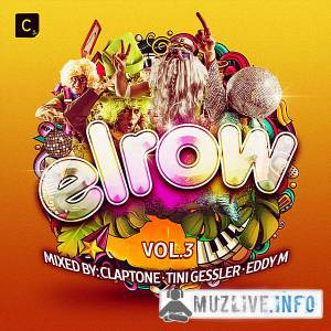 Elrow Vol.3 [Mixed by Claptone & Tini Gessler & Eddy M] MP3 2018