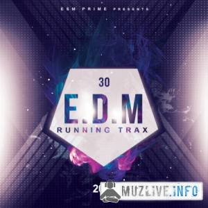 30 EDM Running Trax 2018 MP3 2018