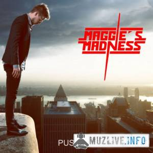 Maggie's Madness - Pushed To The Limit FLAC 2018