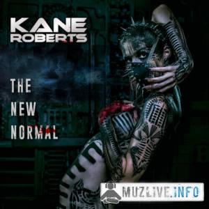 Kane Roberts - The New Normal FLAC 2019