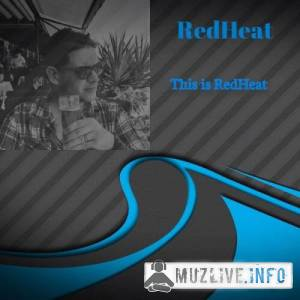 RedHeat - This is RedHeat MP3 2019