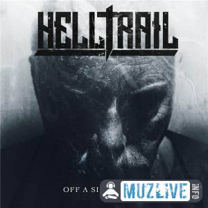 Helltrail - Off a Six Foot Town (MP3)