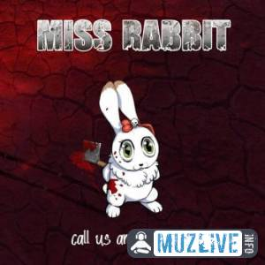 Miss Rabbit - Call Us and We Follow MP3 2020