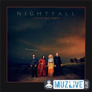 Little Big Town - Nightfall FLAC 2020