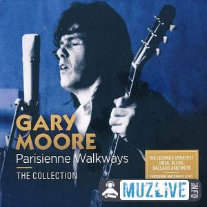 Gary Moore - Parisienne Walkways: The Collection FLAC 2020