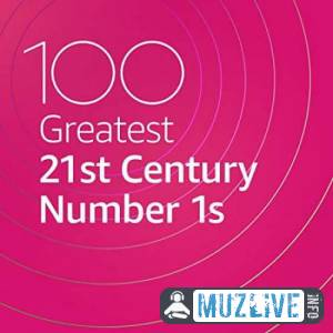 100 Greatest 21st Century Number 1s (MP3)