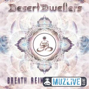 Desert Dwellers - Breath Reimagined Vol. 1 (MP3)