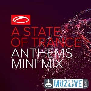A State Of Trance Anthems (Mini Mix) MP3 2020