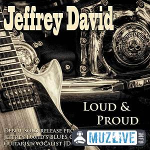 Jeffrey David - Loud & Proud FLAC 2020