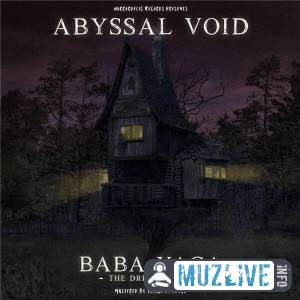 Abyssal Void - Baba Yaga MP3 2020