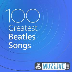 100 Greatest Beatles Songs MP3 2020
