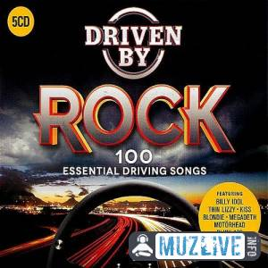 Driven by Rock: 100 Essential Driving Songs MP3 2020