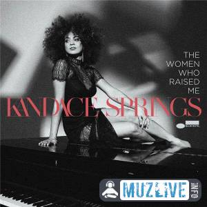 Kandace Springs - The Women Who Raised Me FLAC 2020