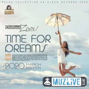 Time For Dreams: Chillout Zone MP3 2020