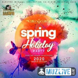 Spring Holiday Party: Electro House Selections MP3 2020