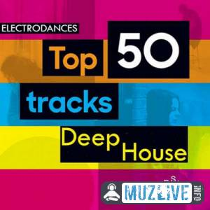 Top50 Tracks Deep House Ver.20 MP3 2020