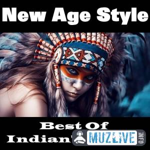 New Age Style - Best Of Indian's Songs MP3 2020