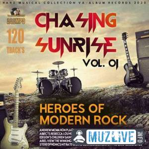 Chasing Sunrise: Heroes Of Modern Rock Vol.01 MP3 2020